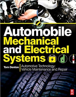 Download Automobile Mechanical and Electrical Systems: Automotive Technology: Vehicle Maintenance and Repair free book as pdf format