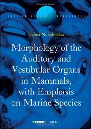 Download Auditory And Vestibular Organs of Marine Mammals (Russian Academic Monographs) free book as pdf format