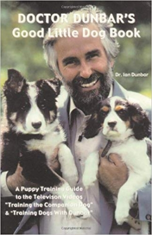 Download Doctor Dunbar's Good Little Dog Book by Ian Dunbar (1-May-2003) Paperback free book as pdf format
