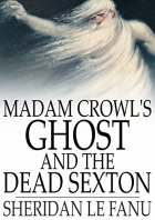 Book Madam Crowl's Ghost and the Dead Sexton free