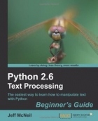 Book Python 2.6 Text Processing: Beginners Guide free