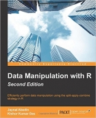 Data Manipulation with R, Second Edition