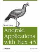 Book Developing Android Applications with Flex 4.5 free