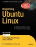 Book Beginning Ubuntu Linux, 5th Edition free