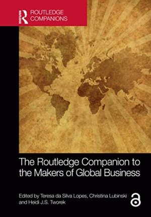 Download The Routledge Companion to the Makers of Global Business (Routledge Companions in Business, Management and Marketing) free book as pdf format