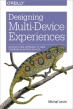 Book Designing Multi-Device Experiences free