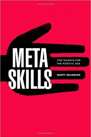 Download Metaskills: Five Talents for the Robotic Age free book as epub format