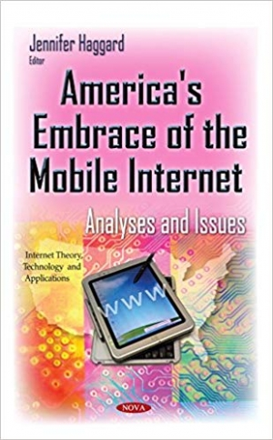 Download America's Embrace of the Mobile Internet: Analyses and Issues free book as pdf format