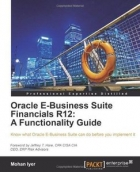 Book Oracle E-Business Suite Financials R12: A Functionality Guide free