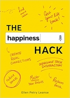 Book The Happiness Hack: How to Take Charge of Your Brain and Program More Happiness into Your Life free
