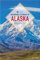 Backroads & Byways of Alaska (Backroads & Byways)