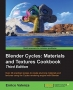 Book Blender Cycles: Materials and Textures Cookbook, Third Edition free