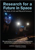 Book Research for a Future in Space: The Role of Life and Physical Sciences free