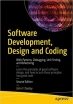Book Software Development, Design and Coding, 2nd Edition free