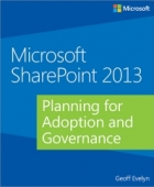 Book Microsoft SharePoint 2013: Planning for Adoption and Governance free