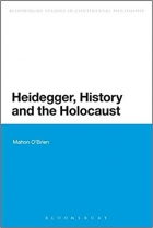 Book Heidegger, History and the Holocaust (Bloomsbury Studies in Continental Philosophy) free