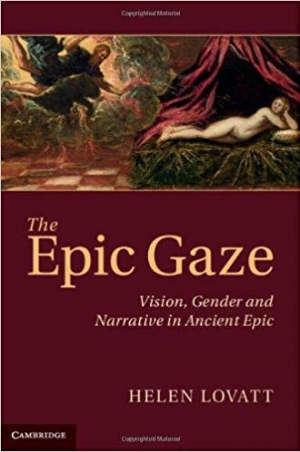 Download The Epic Gaze: Vision, Gender and Narrative in Ancient Epic free book as pdf format