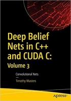 Book Deep Belief Nets in C++ and CUDA C: Volume 3 free