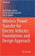 Book Wireless Power Transfer for Electric Vehicles: Foundations and Design Approach free