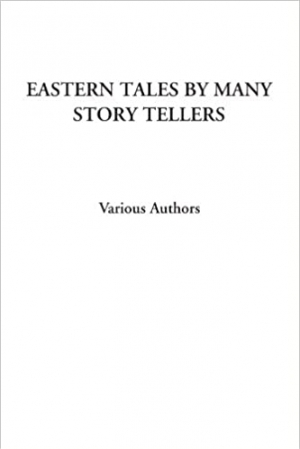 Download Eastern Tales by Many Story Tellers free book as pdf format