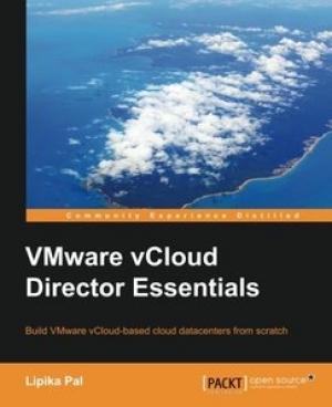 Download VMware vCloud Director Essentials free book as pdf format