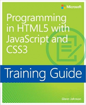 Download Training Guide Programming in HTML5 with JavaScript and CSS3 (MCSD) free book as pdf format