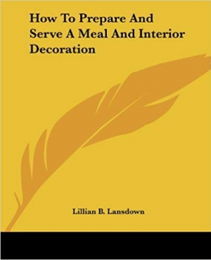 Download How To Prepare And Serve A Meal And Interior Decoration free book as pdf format