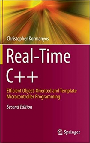 Download Real-Time C++: Efficient Object-Oriented and Template Microcontroller Programming free book as pdf format