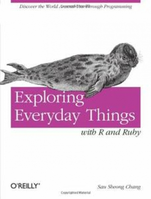 Download Exploring Everyday Things with R and Ruby free book as pdf format