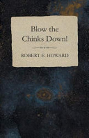Download Blow the Chinks Down free book as epub format