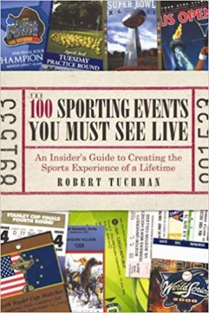 Download The 100 Sporting Events You Must See Live: An Insider's Guide to Creating the Sports Experience of a Lifetime free book as epub format
