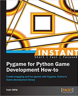 Download Instant Pygame for Python Game Development How-to free book as pdf format
