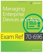 Book Exam Ref 70-696 Managing Enterprise Devices and Apps free