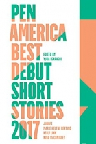 Book PEN America Best Debut Short Stories 2017 free