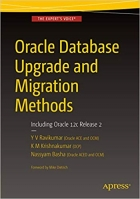 Book Oracle Database Upgrade and Migration Methods: Including Oracle 12c Release 2 free