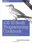 Book iOS 10 Swift Programming Cookbook free