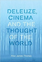 Book Deleuze, Cinema and the Thought of the World free