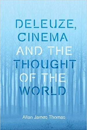 Download Deleuze, Cinema and the Thought of the World free book as pdf format