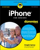 iPhone For Seniors For Dummies, 7th Edition