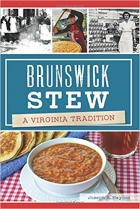 Brunswick Stew A Virginia Tradition