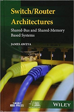 Download Switch/Router Architectures: Shared-Bus and Shared-Memory Based Systems (IEEE Series on Digital & Mobile Communication) free book as epub format