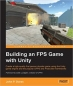 Book Building an FPS Game with Unity free