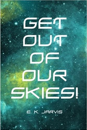 Download Get Out of Our Skies! free book as epub format