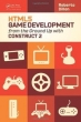 Book HTML5 Game Development from the Ground Up with Construct 2 free