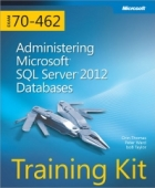 Book Training Kit (Exam 70-462): Administering Microsoft SQL Server 2012 Databases free