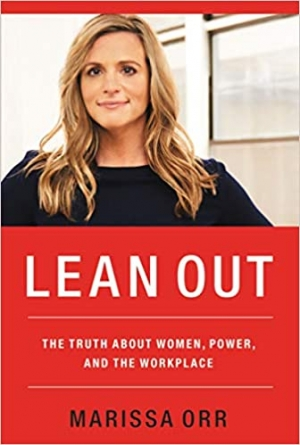 Download Lean Out: The Truth About Women, Power, and the Workplace free book as epub format