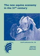 The New Equine Economy in the 21st Century (Eaap Publication)