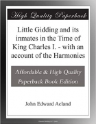 Book Little Gidding and its inmates in the Time of King Charles I. - with an account of the Harmonies free