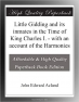 Little Gidding and its inmates in the Time of King Charles I. - with an account of the Harmonies