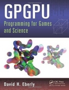 Book GPGPU Programming for Games and Science free